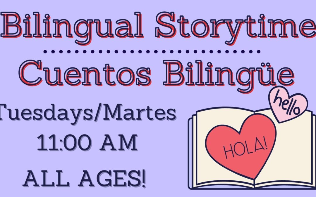 Bilingual Storytime | Cuentos Bilingües