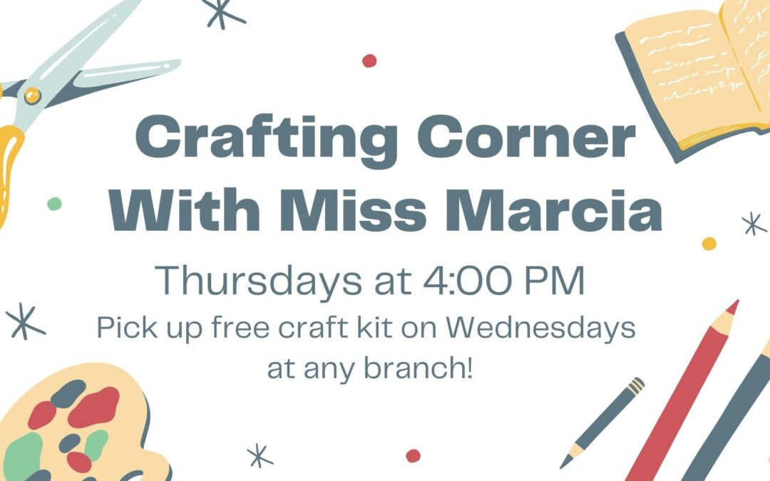 Crafting Corner with Miss Marcia