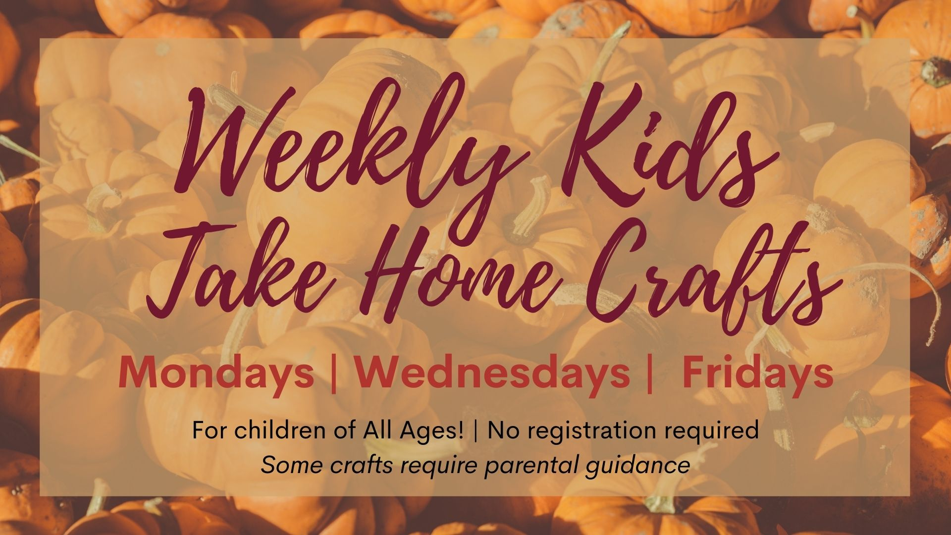 Weekly Kids Take Home Crafts