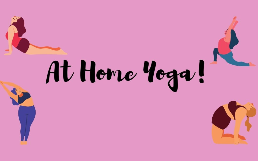 At Home yoga videos and e-resources!