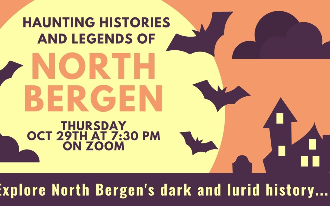 Haunted Histories and Legends of North Bergen