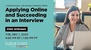 Applying Online and Succeeding in an Interview: A Professional Job Search Webinar