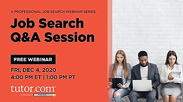 Q & A Session: Professional Job Search Webinar Series