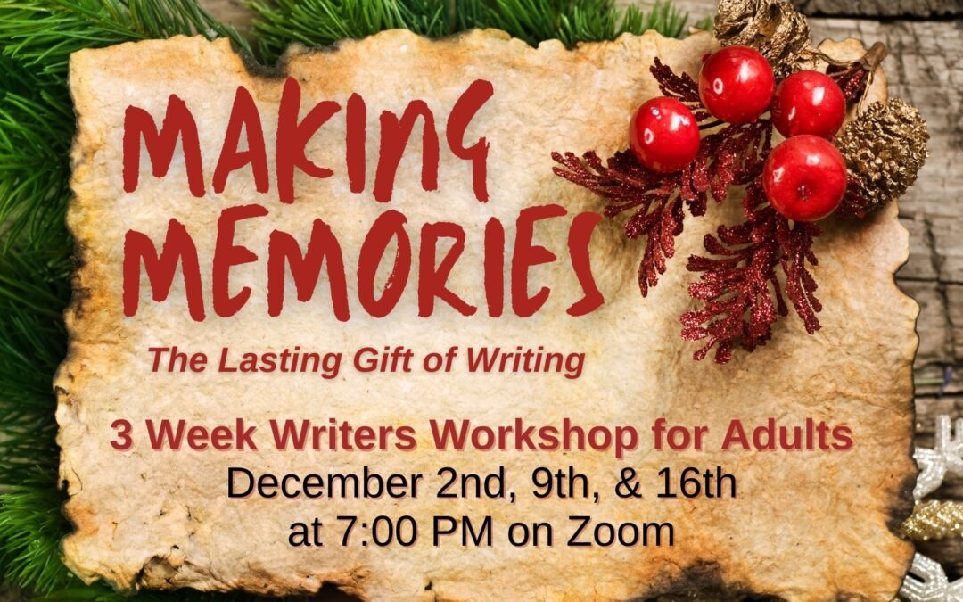 Making Memories: The Lasting Gift of Writing
