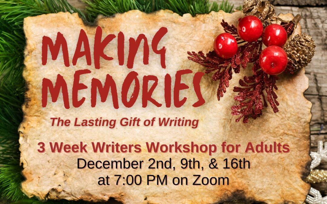 Making Memories: The Lasting Gift of Writing