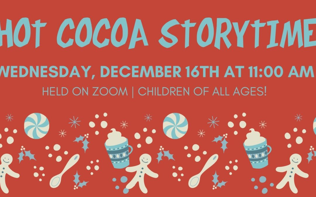 Hot Cocoa Storytime – Bilingual