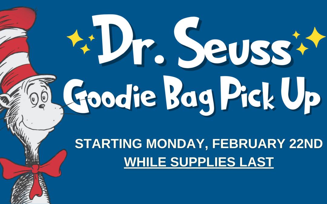 Dr. Seuss Goodie Bag Pick Up