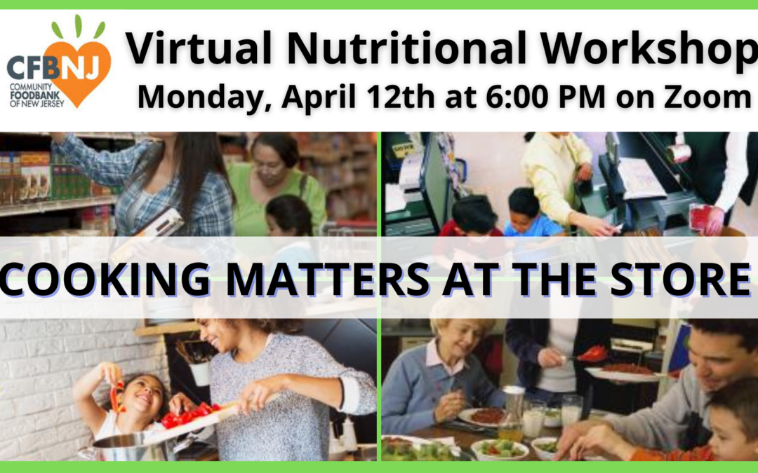 Cooking Matters at the Store – Nutritional Workshop