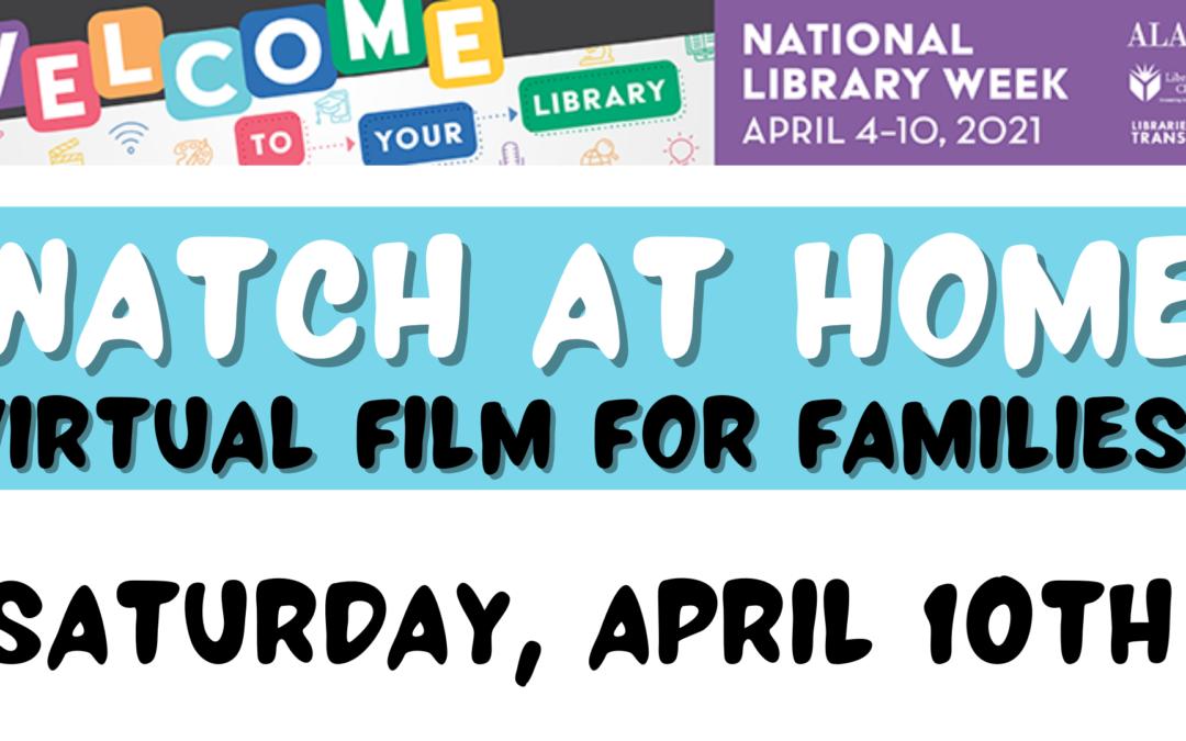 National Library Week – Watch at Home Movie – Wonder