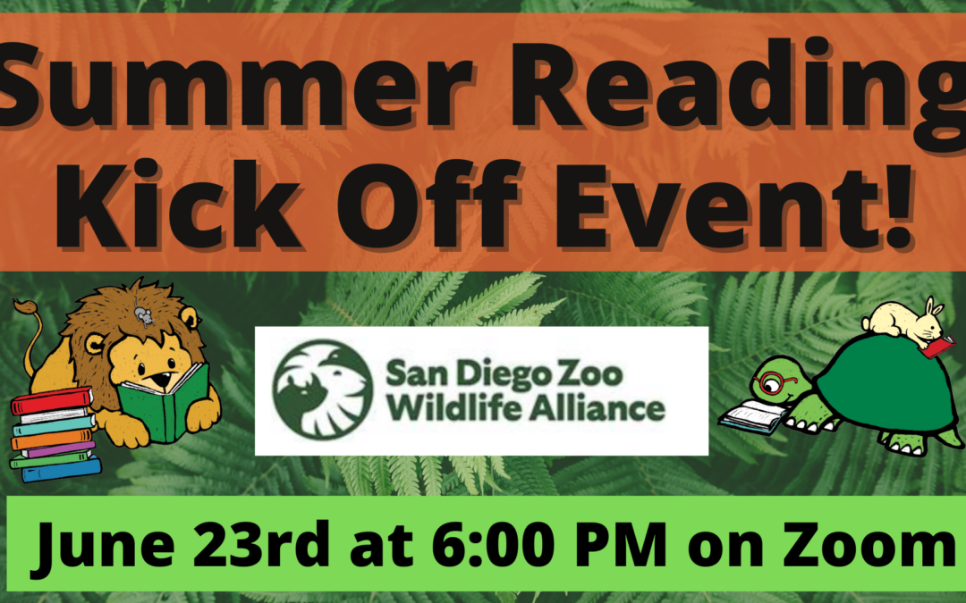 Summer Reading Kickoff Event with San Diego Zoo