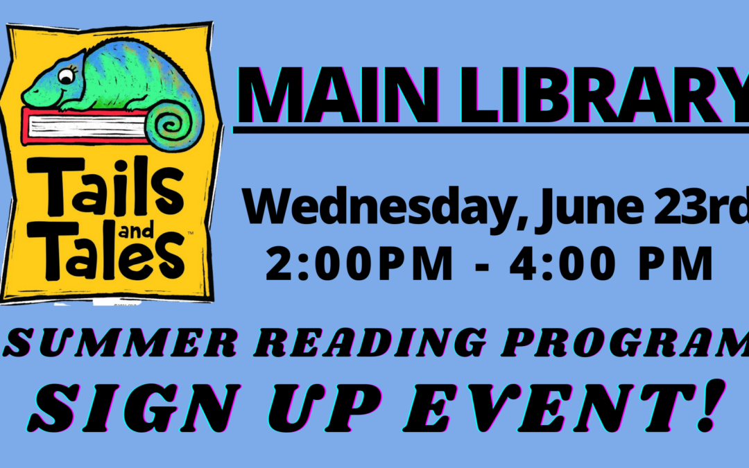 Summer Reading Sign Up Event – Main Library