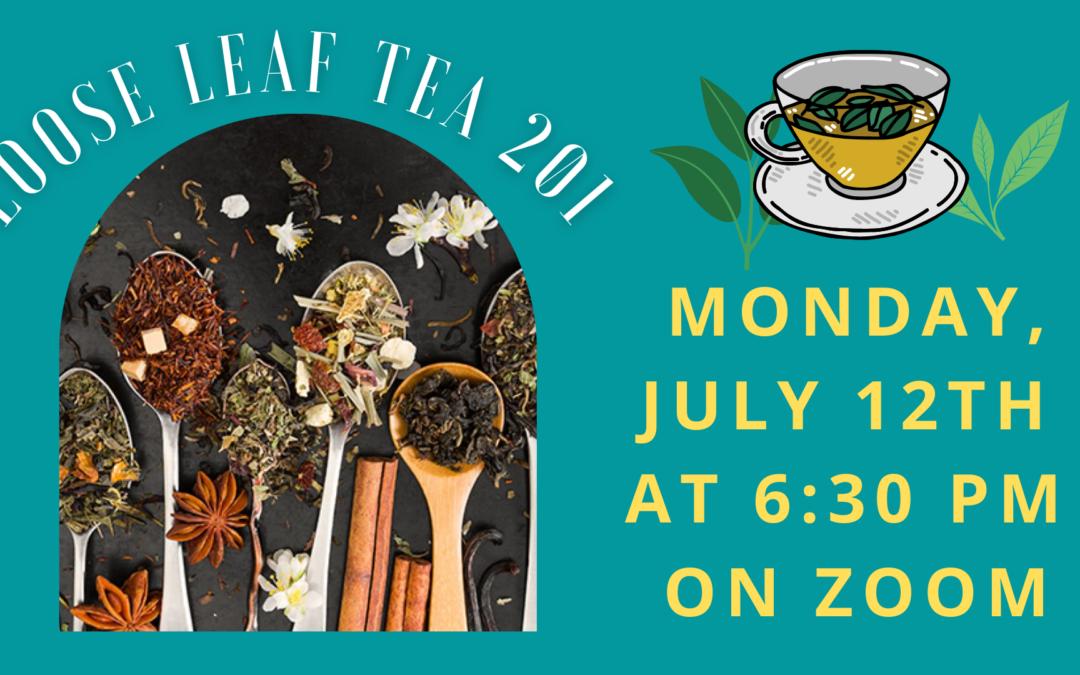 Loose Leaf Tea 201
