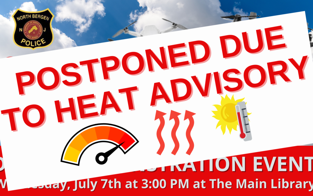 POSTPONED DUE TO HEAT ADVISORY – Drone Demonstration Event