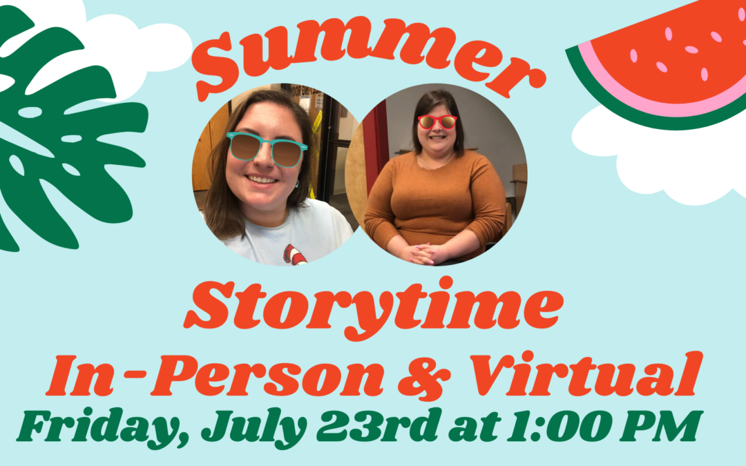 Summer Storytime – In-Person & Virtual