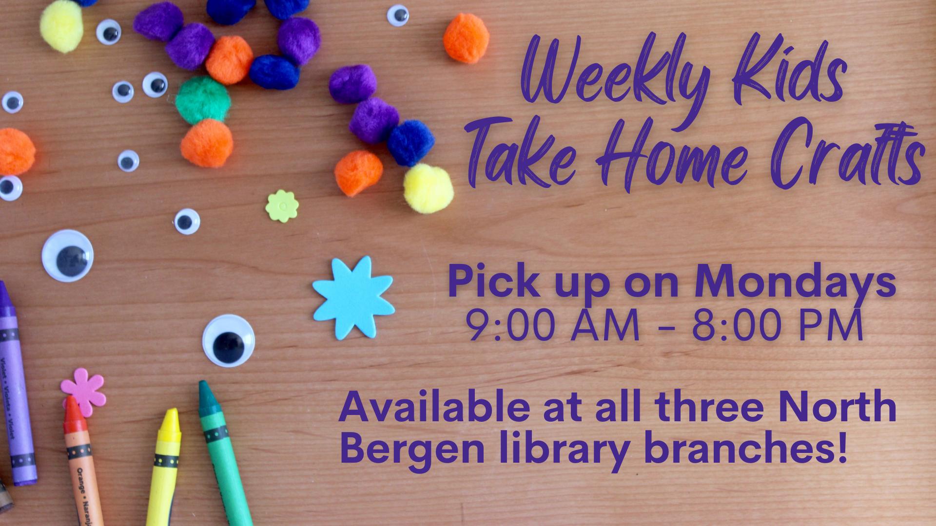 Weekly Kids Take Home Crafts