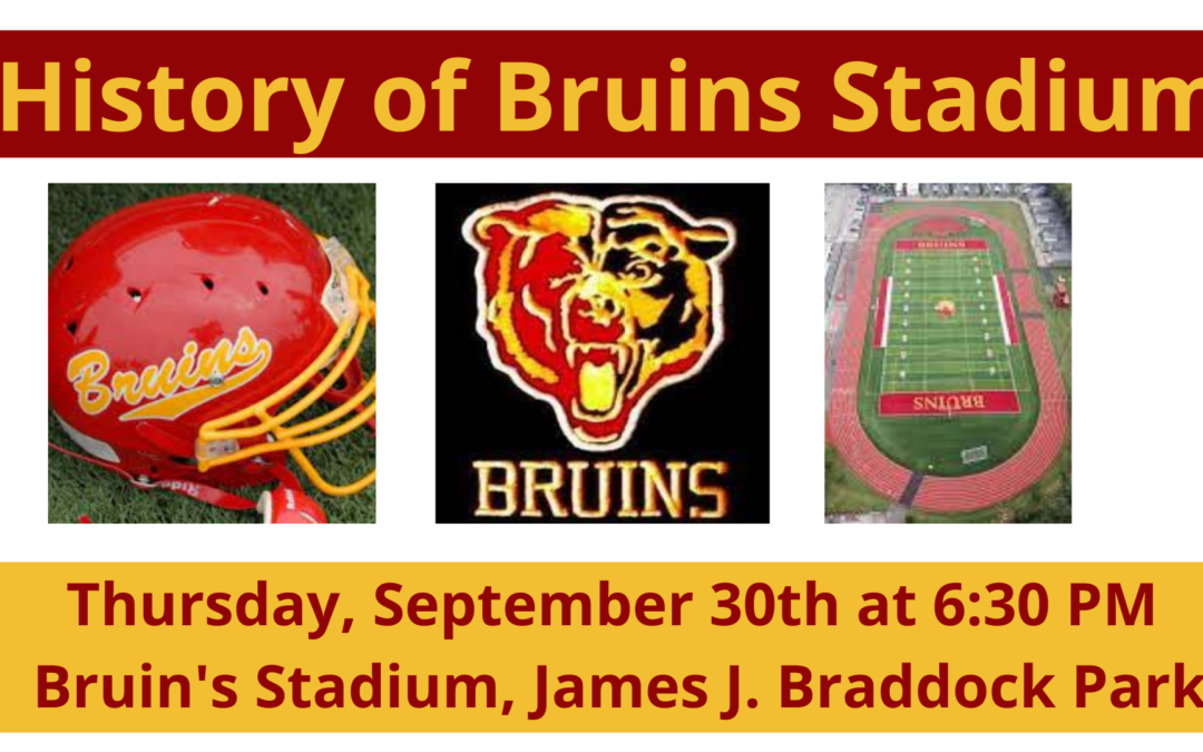 History of Bruins Stadium-James J. Braddock Park