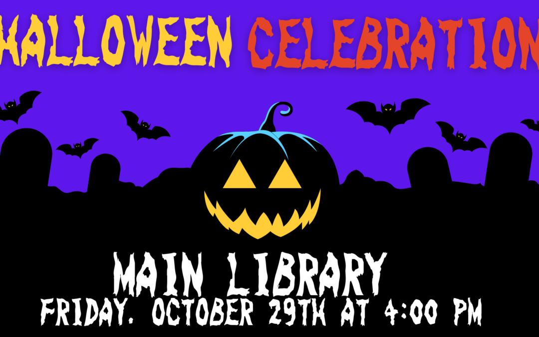 Halloween Celebration – Main Library